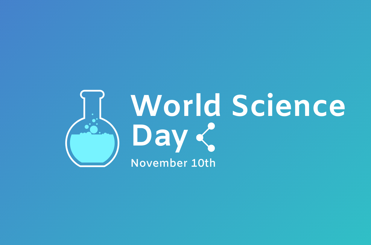 Happy World Science Day!